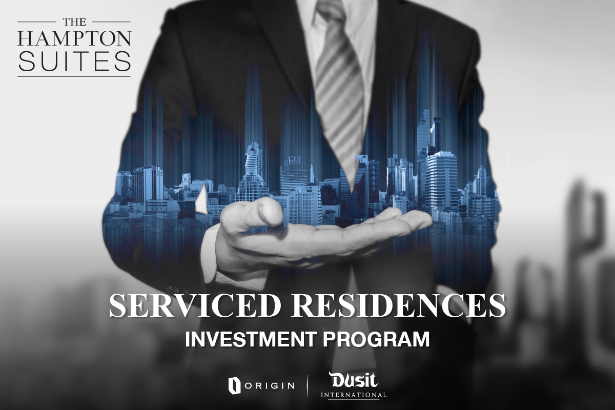 """""""ออริจิ้น"""" จับมือ """"กลุ่มดุสิตธานี"""" ติดปีกบุกตลาด Investment Property เปิดขาย Hampton ศรีราชา เซอร์วิส อพาร์ทเมนท์บริการระดับโรงแรม 27 มี.ค.นี้"""